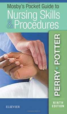 Mosby's Pocket Guide to Nursing Skills & Procedures (Nursing Pocket Guides)