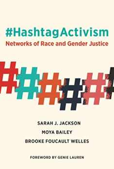 #HashtagActivism: Networks of Race and Gender Justice (The MIT Press)