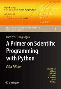 A Primer on Scientific Programming with Python (Texts in Computational Science and Engineering, 6)