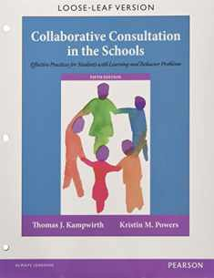 Collaborative Consultation in the Schools: Effective Practices for Students with Learning and Behavior Problems, Enhanced Pearson eText with Loose-Leaf Version -- Access Card Package