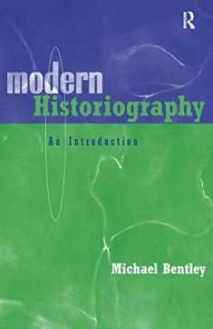 Modern Historiography: An Introduction
