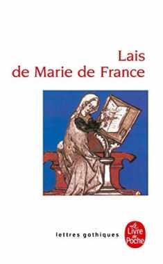 Les Lais De Marie De France (Ldp Let.Gothiq.) (French Edition)