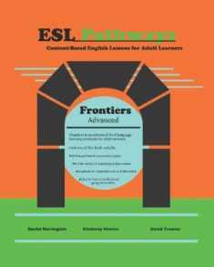 Esl Pathways (Book 3): Frontiers
