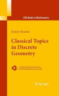 Classical Topics in Discrete Geometry (CMS Books in Mathematics)