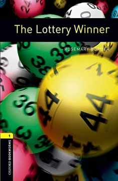 Oxford Bookworms Library: The Lottery Winner: Level 1: 400-Word Vocabulary (Oxford Bookworms Library: Stage 1)