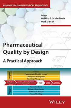Pharmaceutical Quality by Design: A Practical Approach (Advances in Pharmaceutical Technology)