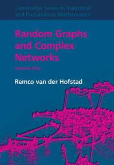Random Graphs and Complex Networks: Volume 1 (Cambridge Series in Statistical and Probabilistic Mathematics, Series Number 43)