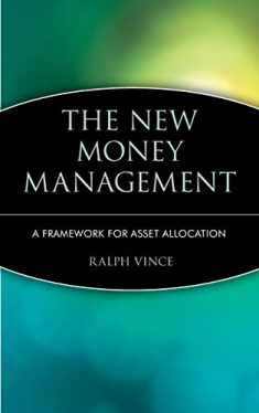 The New Money Management: A Framework for Asset Allocation