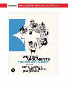 Writing Arguments: A Rhetoric with Readings -- Complete Edition