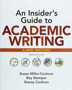 An Insider's Guide to Academic Writing: A Brief Rhetoric
