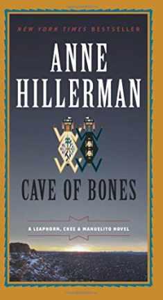 Cave of Bones: A Leaphorn, Chee & Manuelito Novel (A Leaphorn, Chee & Manuelito Novel, 4)