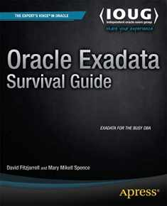 Oracle Exadata Survival Guide (Expert's Voice in Oracle)