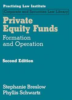 Private Equity Funds: Formation and Operation