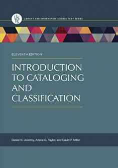 Introduction to Cataloging and Classification, 11th Edition (Library and Information Science Text)