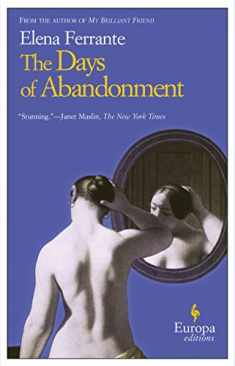 The Days of Abandonment: A Novel