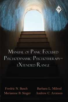 Manual of Panic Focused Psychodynamic Psychotherapy - Extended Range (Psychoanalytic Inquiry Book Series)