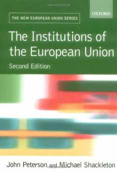 The Institutions of the European Union (New European Union Series)