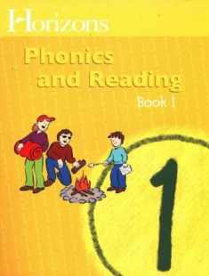 Horizons: Phonics and Reading, Book 1