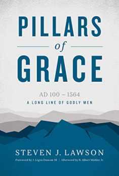 Pillars of Grace (A Long Line of Godly Men Profile)