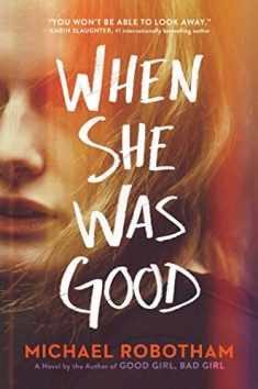 When She Was Good (Cyrus Haven)