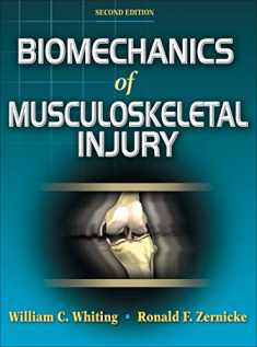 Biomechanics of Musculoskeletal Injury, Second Edition