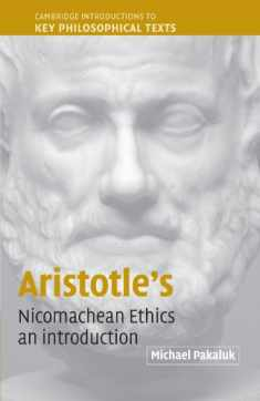 Aristotle's Nicomachean Ethics: An Introduction (Cambridge Introductions to Key Philosophical Texts)