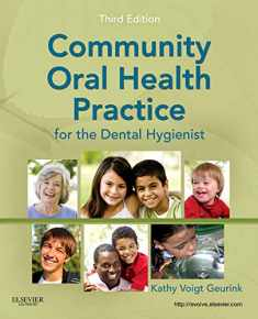 Community Oral Health Practice for the Dental Hygienist (Geurink, Communuity Oral Health Practice)