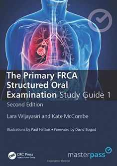 The Primary FRCA Structured Oral Exam Guide 1 (MasterPass)