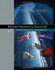 Business Analysis and Valuation: Using Financial Statements
