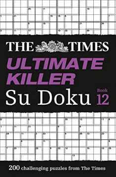The Times Ultimate Killer Su Doku: Book 12