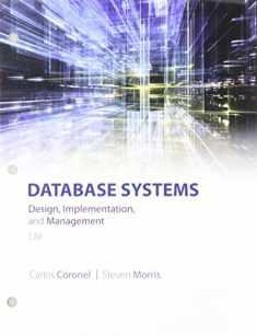 Database Systems: Design, Implementation, & Management, Loose-Leaf Version