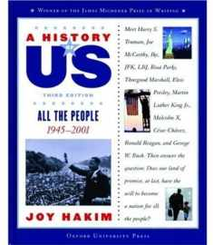 A History of US: Book 10: All the People 1945-2001 (A History of US, 10)