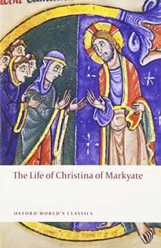 The Life of Christina of Markyate (Oxford World's Classics)
