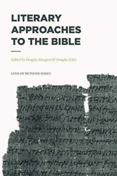 Literary Approaches to the Bible (Lexham Methods Series)
