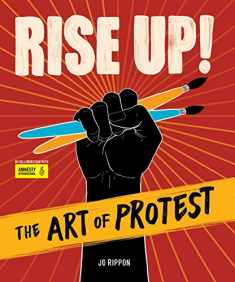 Rise Up! The Art of Protest