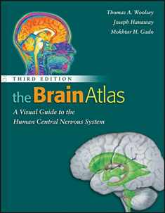 The Brain Atlas: A Visual Guide to the Human Central Nervous System