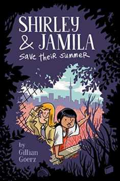 Shirley and Jamila Save Their Summer (Shirley & Jamila)
