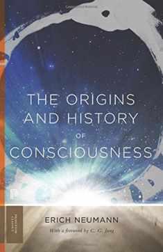 The Origins and History of Consciousness (Princeton Classics, 113)