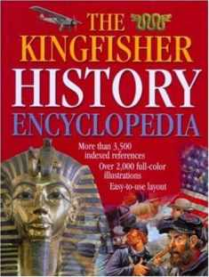The Kingfisher History Encyclopedia (Kingfisher Family of Encyclopedias)