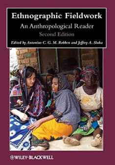 Ethnographic Fieldwork: An Anthropological Reader