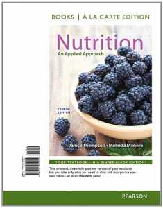 Nutrition: An Applied Approach, Books a la Carte Edition (4th Edition)