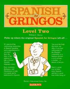 Spanish For Gringos Level Two