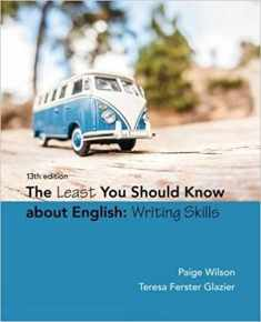 The Least You Should Know About English: Writing Skills, Loose-Leaf Version