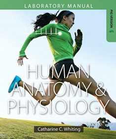 Human Anatomy & Physiology Laboratory Manual: Making Connections, Fetal Pig Version