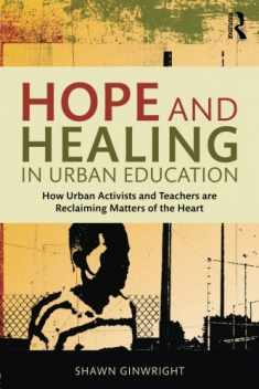 Hope and Healing in Urban Education