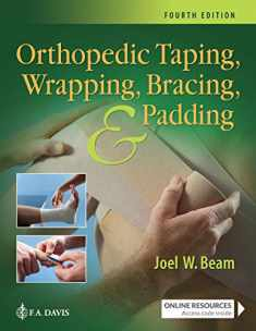 Orthopedic Taping, Wrapping, Bracing, and Padding