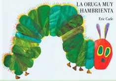 La oruga muy hambrienta (Spanish Edition)
