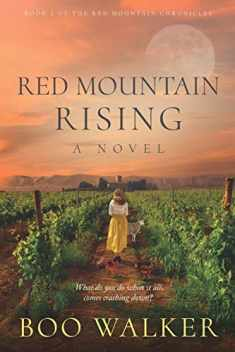 Red Mountain Rising: A Novel (The Red Mountain Chronicles)