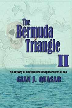 The Bermuda Triangle II: An Odyssey of Unexplained Disappearances at Sea