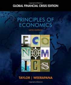 Principles of Economics: Global Financial Crisis Edition (with Global Economic Watch GEC Resource Center Printed Access Card) (Available Titles Aplia)